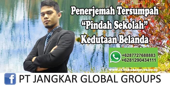 Penerjemah tersumpah Pindah Sekolah Kedutaan belanda