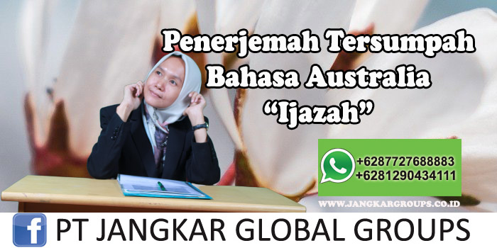 Penerjemah tersumpah bahasa australia Ijazah
