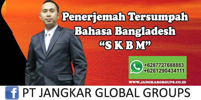 Penerjemah tersumpah bahasa bangladesh SKBM