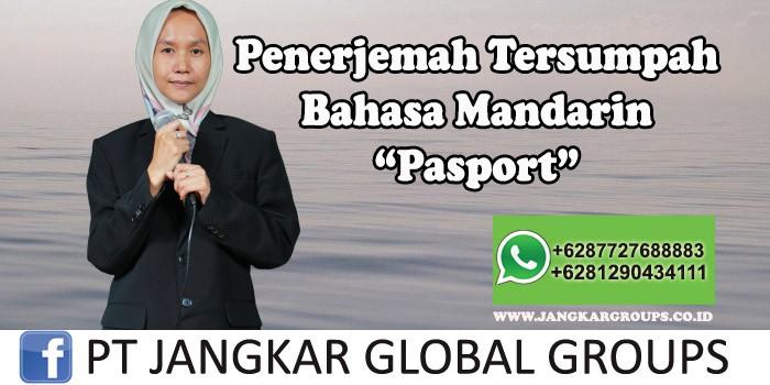 Penerjemah tersumpah bahasa mandarin pasport