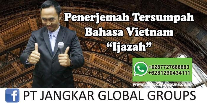 Penerjemah tersumpah bahasa vietnam Ijazah
