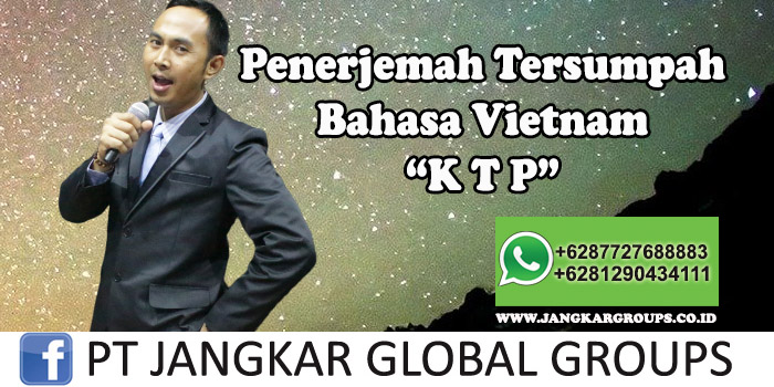 Penerjemah tersumpah bahasa vietnam KTP