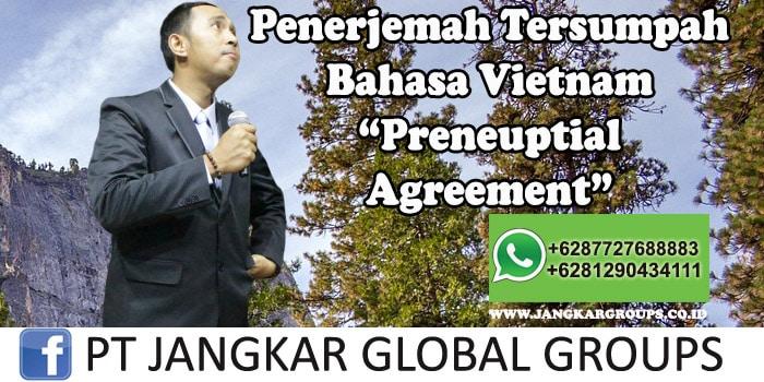 Penerjemah tersumpah bahasa vietnam preneuptial agreement