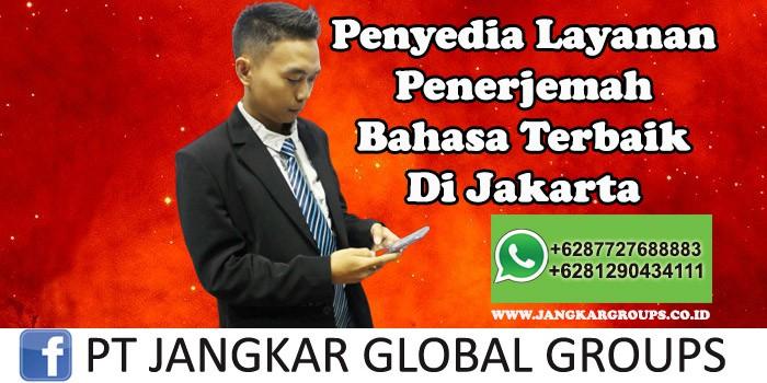 Penyedia Layanan Jasa Penerjemah Tersumpah Terbaik Di Jakarta