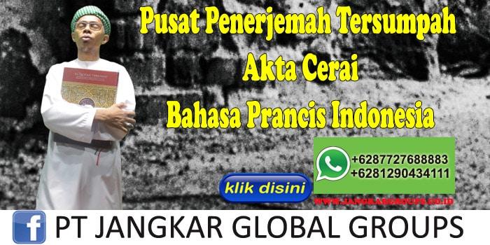 Pusat Penerjemah Tersumpah Akte Cerai Bahasa Prancis Indonesia