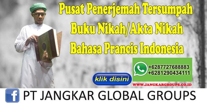 Pusat Penerjemah Tersumpah Buku Nikah Akta Nikah Bahasa Prancis Indonesia