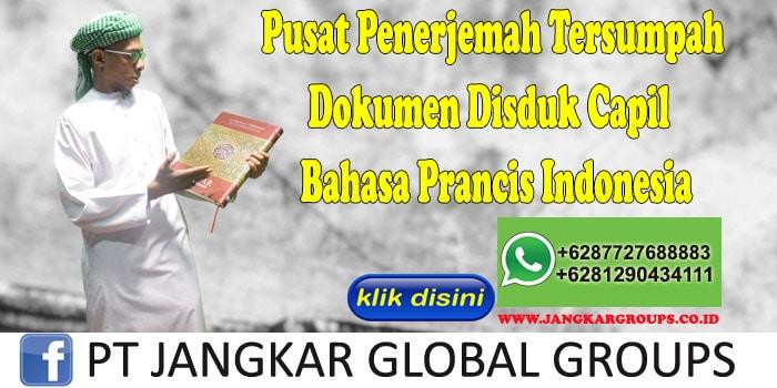 Pusat Penerjemah Tersumpah Dokumen Disduk Capil Bahasa Prancis Indonesia