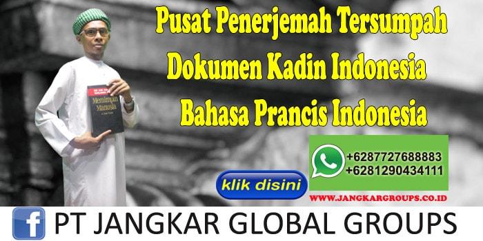 Pusat Penerjemah Tersumpah Dokumen Kadin Indonesia Bahasa Prancis Indonesia