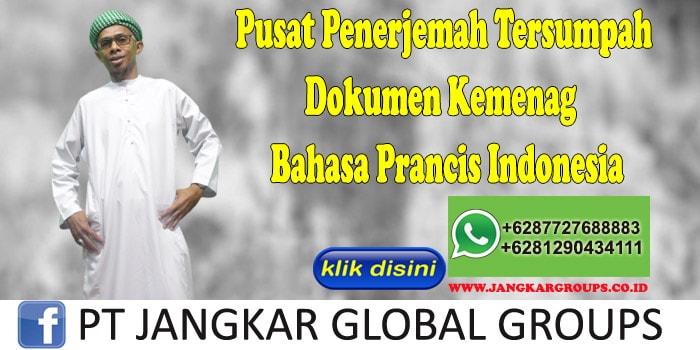 Pusat Penerjemah Tersumpah Dokumen Kemenag Bahasa Prancis Indonesia