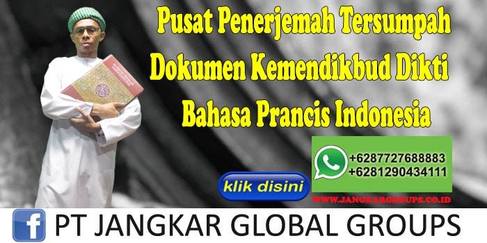 Pusat Penerjemah Tersumpah Dokumen Kemendikbud Dikti Bahasa Prancis Indonesia