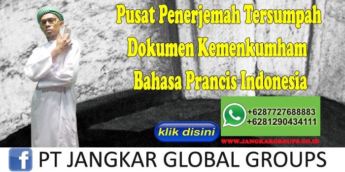 Pusat Penerjemah Tersumpah Dokumen Kemenkumham Bahasa Prancis Indonesia