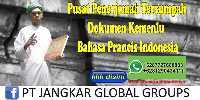 Pusat Penerjemah Tersumpah Dokumen Kemenlu Bahasa Prancis Indonesia