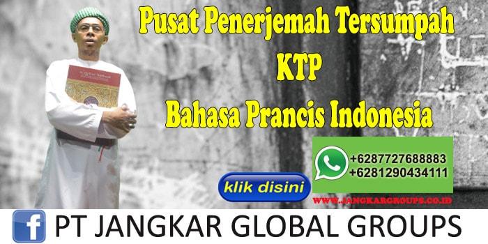Pusat Penerjemah Tersumpah KTP Bahasa Prancis Indonesia