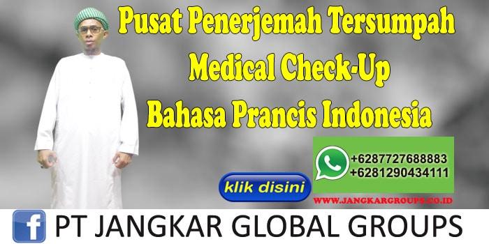Pusat Penerjemah Tersumpah Medical Check-Up Bahasa Prancis Indonesia