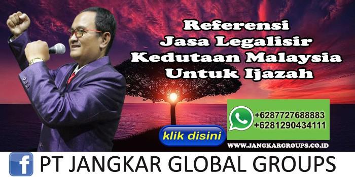 Referensi Jasa Legalisir Kedutaan Malaysia Untuk Ijazah