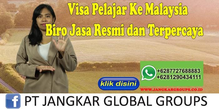 Visa Pelajar Ke Malaysia Biro Jasa Resmi dan Terpercaya