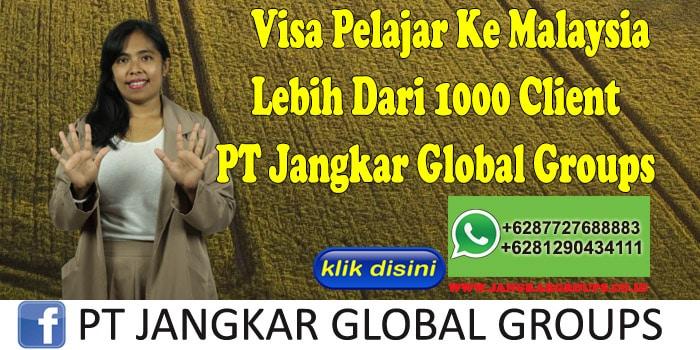 Visa Pelajar Ke Malaysia Lebih Dari 1000 Client PT Jangkar Global Groups