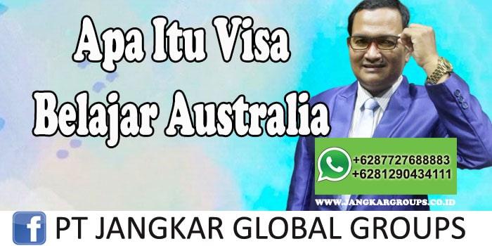 Apa itu visa belajar Australia