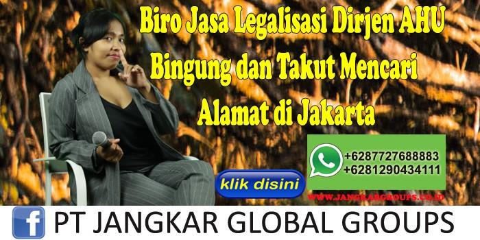 Biro Jasa Legalisasi Dirjen Ahu Bingung dan Takut Mencari Alamat di Jakarta