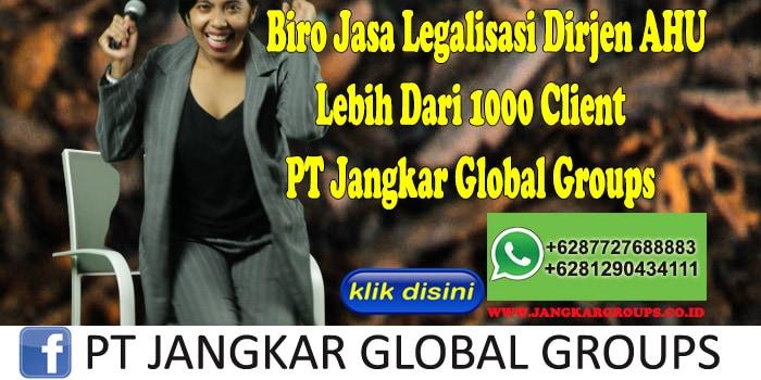 Biro Jasa Legalisasi Dirjen Ahu Lebih Dari 1000 Client PT Jangkar Global Groups