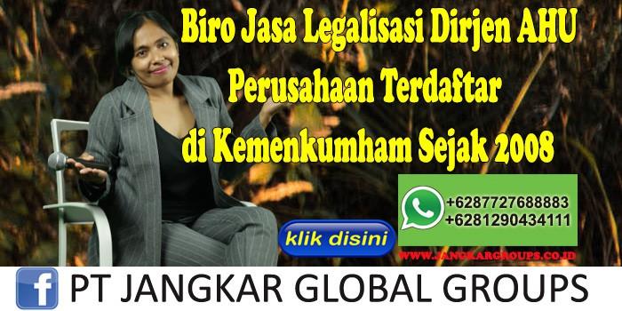Biro Jasa Legalisasi Dirjen Ahu Perusahaan Terdaftar di Kemenkumham Sejak 2008