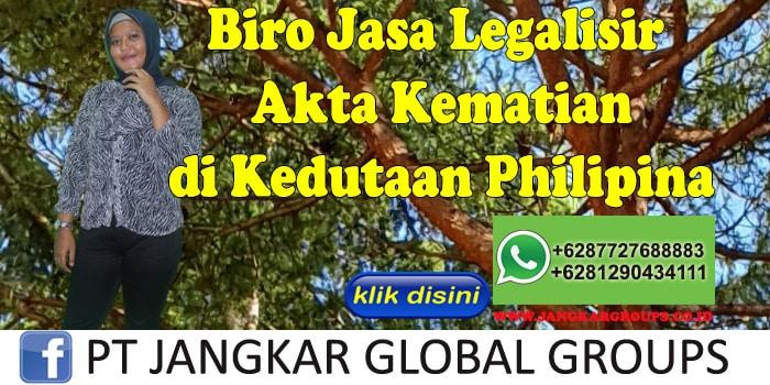 Biro Jasa Legalisir Akta kematian di Kedutaan Philipina