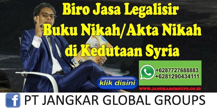Biro Jasa Legalisir Buku Nikah Akta Nikah di Kedutaan Syria