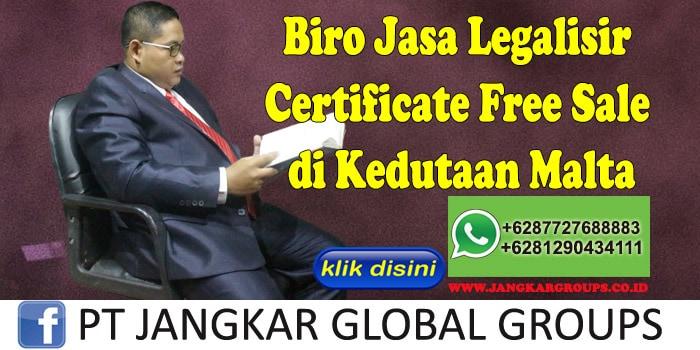 Biro Jasa Legalisir Certificate Free Sale di Kedutaan Malta