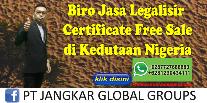 Biro Jasa Legalisir Certificate Free Sale di Kedutaan Nigeria
