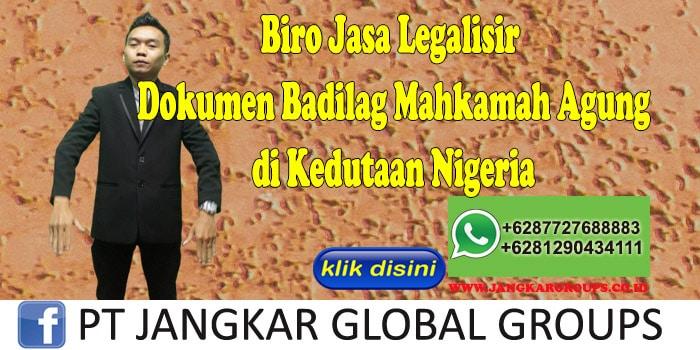 Biro Jasa Legalisir Dokumen Badilag Mahkamah Agung di Kedutaan Nigeria