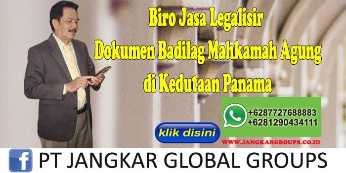 Biro Jasa Legalisir Dokumen Badilag Mahkamah Agung di Kedutaan Panama