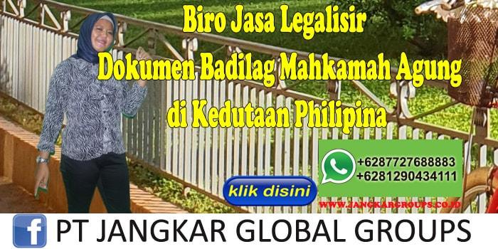 Biro Jasa Legalisir Dokumen Badilag Mahkamah Agung di Kedutaan Philipina