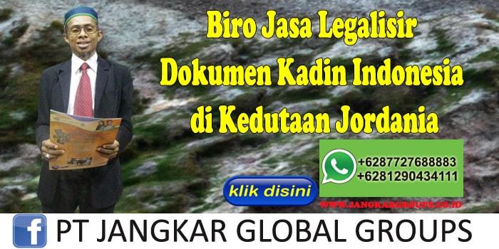 Biro Jasa Legalisir Dokumen Kadin Indonesia di Kedutaan Jordania