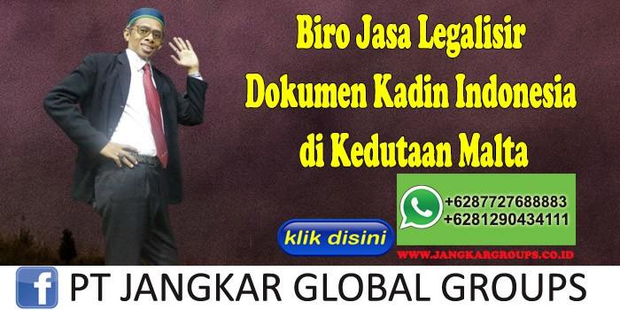 Biro Jasa Legalisir Dokumen Kadin Indonesia di Kedutaan Malta