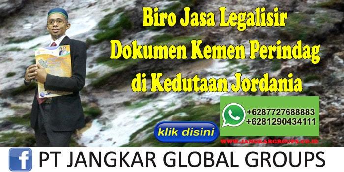 Biro Jasa Legalisir Dokumen Kemen Perindag di Kedutaan Jordania