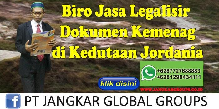 Biro Jasa Legalisir Dokumen Kemenag di Kedutaan Jordania