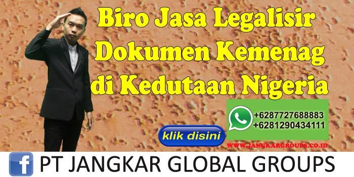 Biro Jasa Legalisir Dokumen Kemenag di Kedutaan Nigeria
