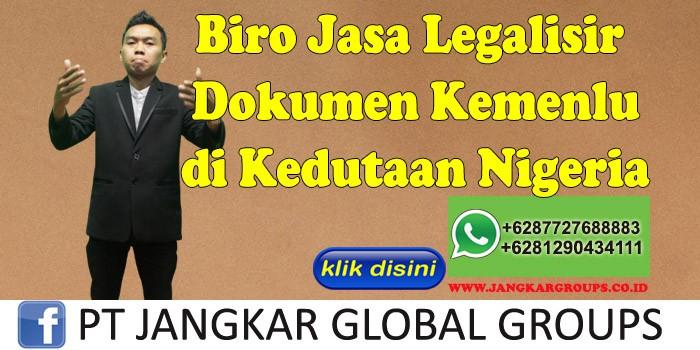 Biro Jasa Legalisir Dokumen Kemenlu di Kedutaan Nigeria