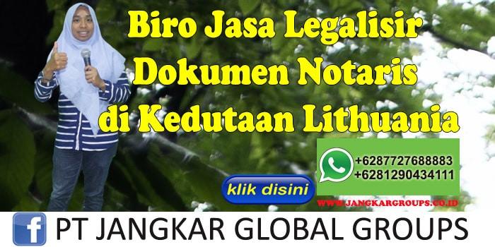 Biro Jasa Legalisir Dokumen Notaris di Kedutaan Lithuania