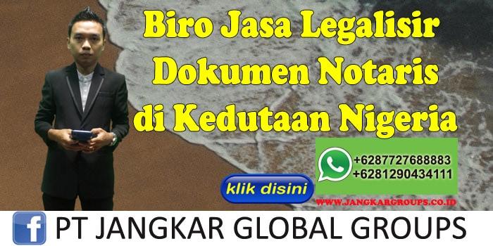 Biro Jasa Legalisir Dokumen Notaris di Kedutaan Nigeria