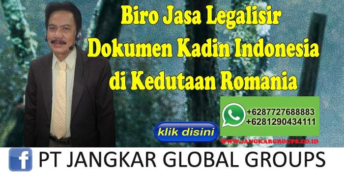 Biro Jasa Legalisir Dokumen kadin indonesia di Kedutaan Romania