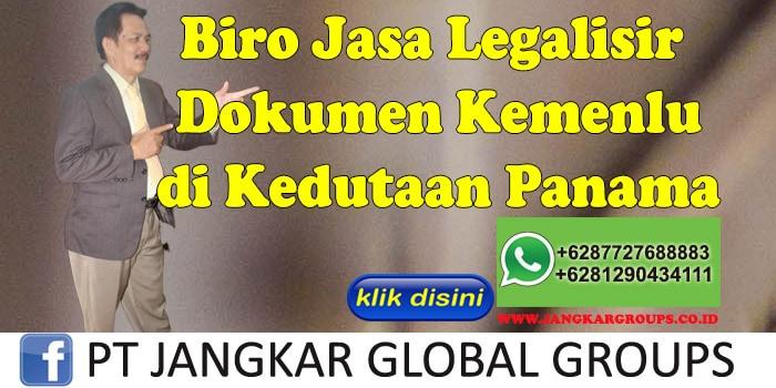 Biro Jasa Legalisir Dokumen kemenlu di Kedutaan Panama