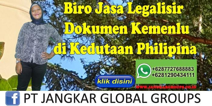 Biro Jasa Legalisir Dokumen kemenlu di Kedutaan Philipina