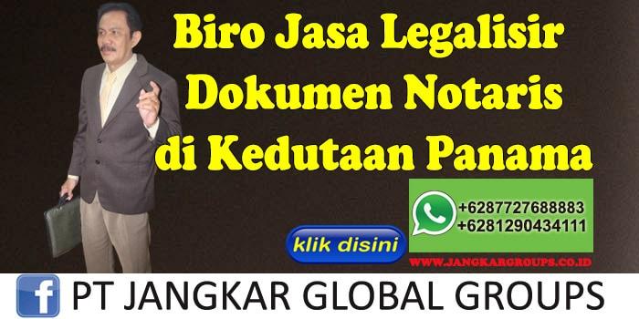 Biro Jasa Legalisir Dokumen notaris di Kedutaan Panama