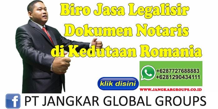 Biro Jasa Legalisir Dokumen notaris di Kedutaan Romania