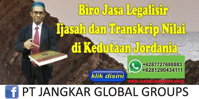 Biro Jasa Legalisir Ijasah dan Transkrip Nilai di Kedutaan Jordania