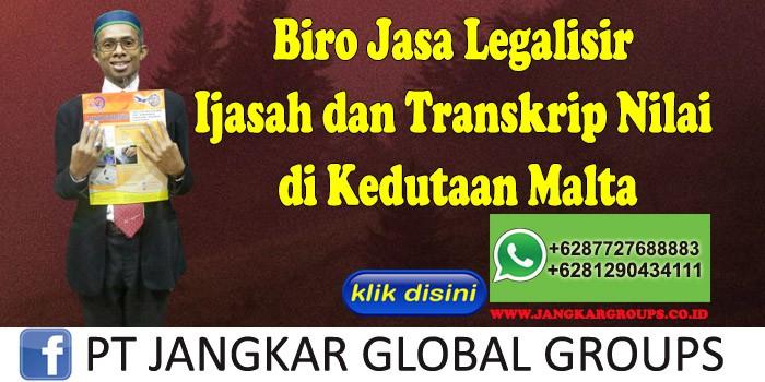 Biro Jasa Legalisir Ijasah dan Transkrip Nilai di Kedutaan Malta
