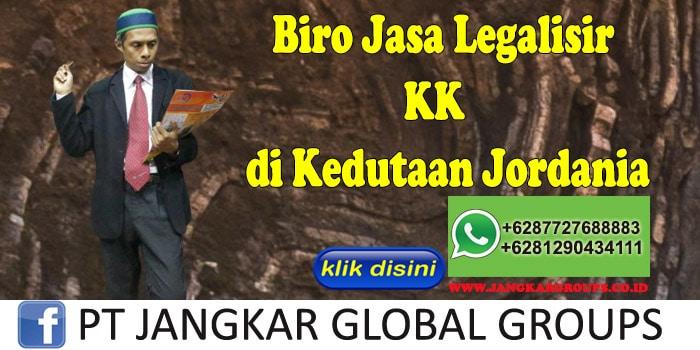 Biro Jasa Legalisir KK di Kedutaan Jordania
