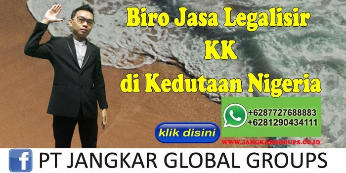Biro Jasa Legalisir KK di Kedutaan Nigeria