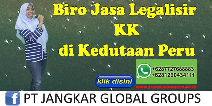 Biro Jasa Legalisir KK di Kedutaan Peru